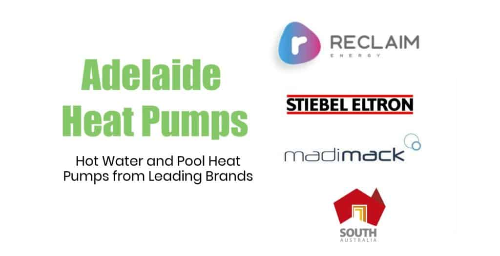 Adelaide Heat Pumps Products